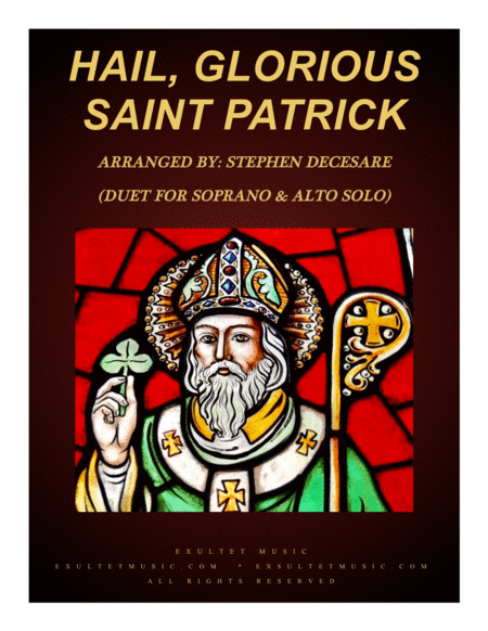 Hail Glorious Saint Patrick Duet For Soprano And Alto Solo