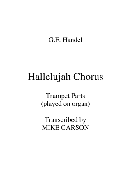 Hallelujah Chorus Handel Trumpet Parts On Organ