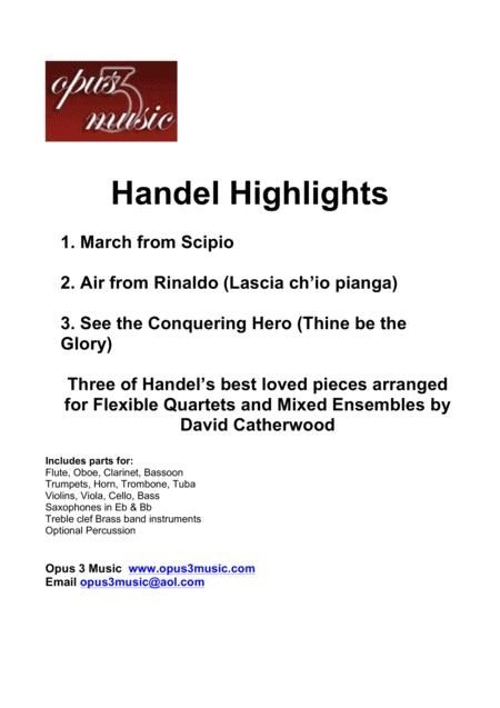 Handel Highlights March From Scipio Air From Rinaldo See The Conquering Hero 3 Quartets For Flexible Ensemble
