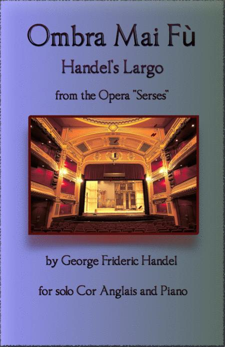 Handels Largo From Xerxes Ombra Mai F For Solo Cor Anglais And Piano