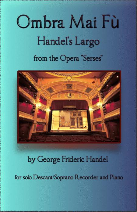 Handels Largo From Xerxes Ombra Mai F For Solo Descant Recorder And Piano