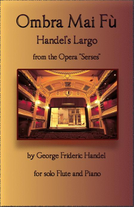 Handels Largo From Xerxes Ombra Mai F For Solo Flute And Piano