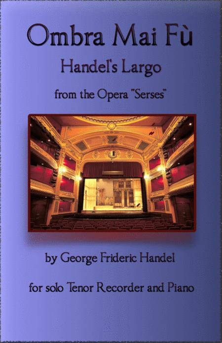 Handels Largo From Xerxes Ombra Mai F For Solo Tenor Recorder And Piano