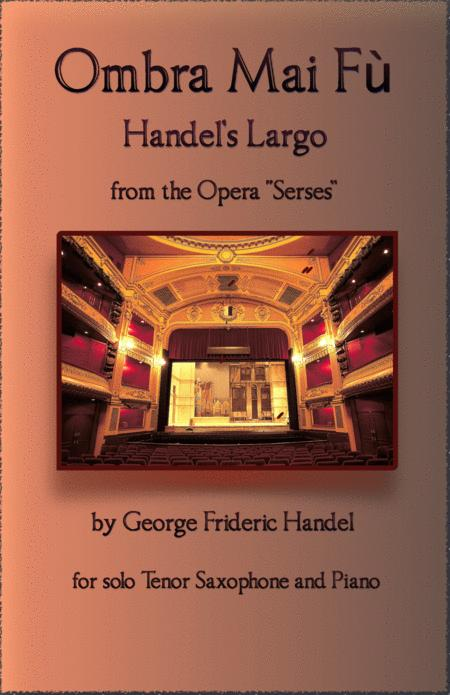 Handels Largo From Xerxes Ombra Mai F For Solo Tenor Saxophone And Piano