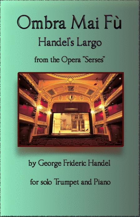 Handels Largo From Xerxes Ombra Mai F For Solo Trumpet And Piano