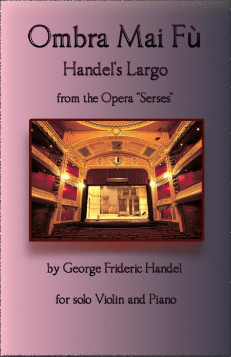 Handels Largo From Xerxes Ombra Mai F For Solo Violin And Piano