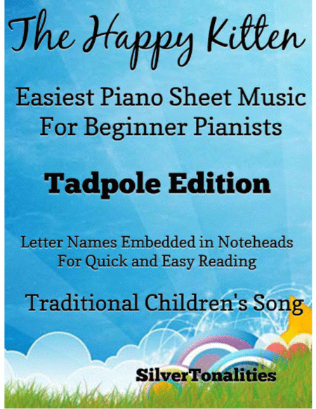 Happy Kitten Easiest Piano Sheet Music For Beginner Pianists Tadpole Edition