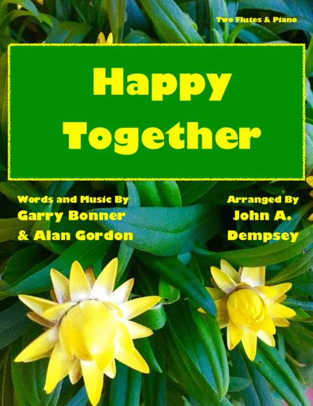 Happy Together Classic Rock Trio For Two Flutes And Piano