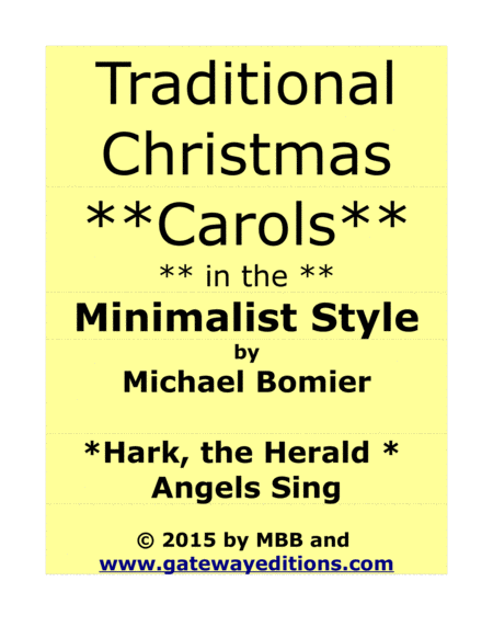 Hark The Herald Angels Sing A Traditional Carol In The Minimalist Style From 24 Carols In The Minimalist Style