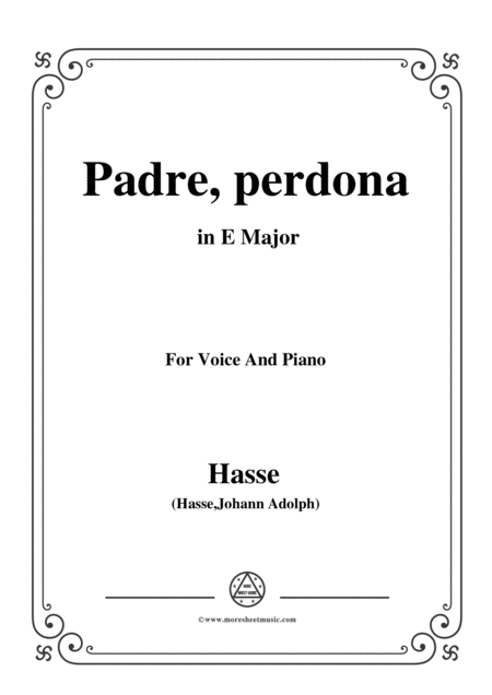 Hasse Padre Perdona From Demofoonte In E Major For Voice And Piano
