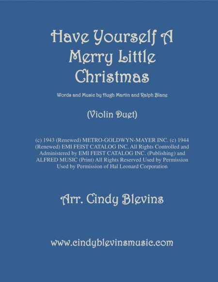 Have Yourself A Merry Little Christmas From Meet Me In St Louis Arranged For Violin Duet