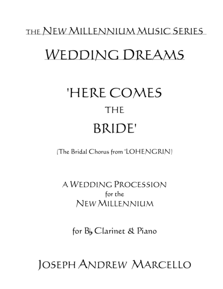Here Comes The Bride For The New Millennium Clarinet Piano