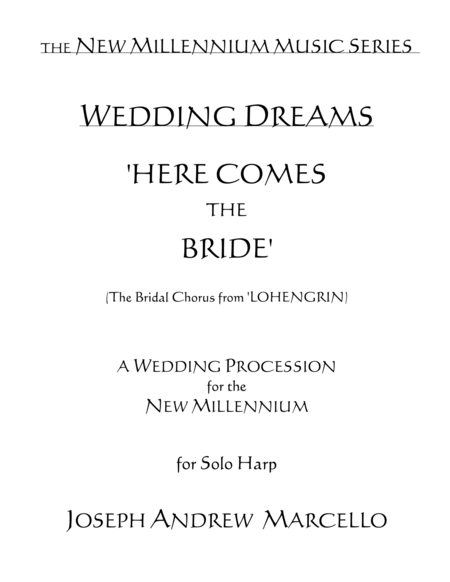 Here Comes The Bride For The New Millennium Harp