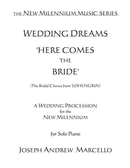 Here Comes The Bride For The New Millennium