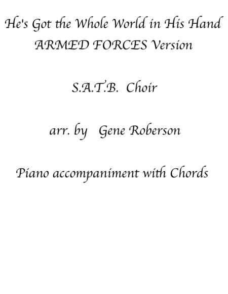 Hes Got The Whole World In His Hands Armed Forces Version Satb Choir