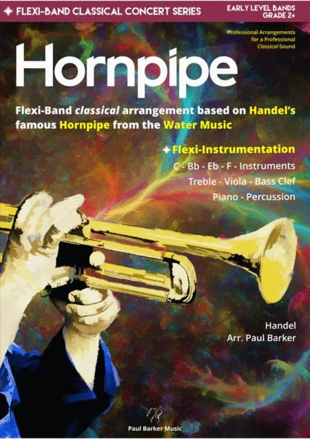 Hornpipe Handels Water Music Flexi Band Score Parts