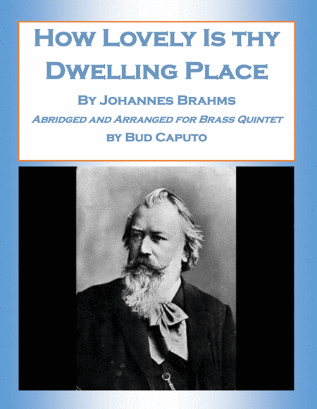 How Lovely Is Dwelling Place Abridged And Arranged For Brass Quintet