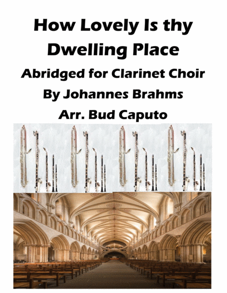 How Lovely Is Thy Dwelling Place For Clarinet Choir