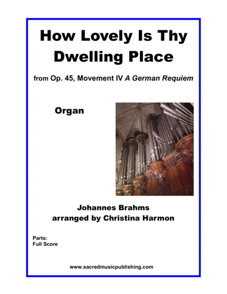 How Lovely Is Thy Dwelling Place Organ