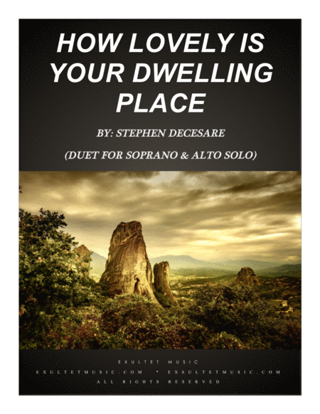 How Lovely Is Your Dwelling Place Duet For Soprano And Alto Solo
