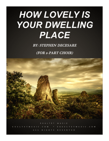 How Lovely Is Your Dwelling Place For 2 Part Choir