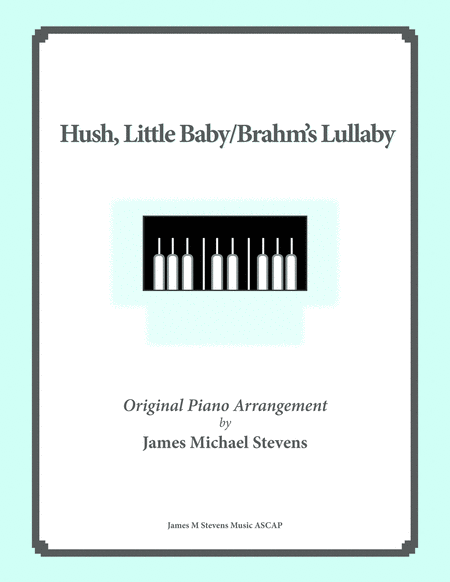 Hush Little Baby Brahms Lullaby