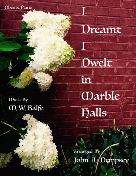 I Dreamt I Dwelt In Marble Halls Oboe And Piano