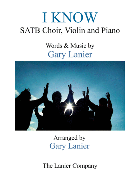 I Know Satb Choir Violin And Piano