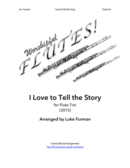 I Love To Tell The Story Flute Trio