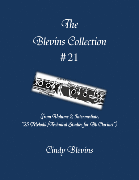 Intermediate Clarinet Study 21 From The Blevins Collection Melodic Technical Studies For Bb Clarinet