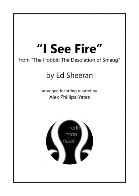 I See Fire By Ed Sheeran From The Hobbit The Desolation Of Smaug String Quartet