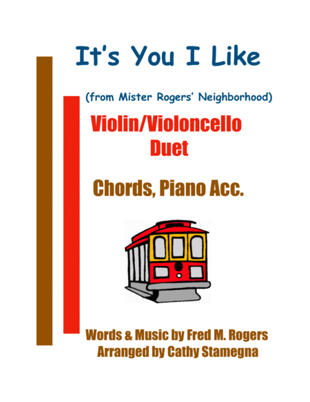Its You I Like From Mister Rogers Neighborhood Violin Violoncello Duet Chords Piano Acc