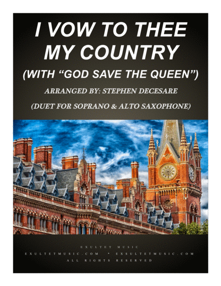 I Vow To Thee My Country With God Save The Queen Duet For Soprano Alto Saxophone