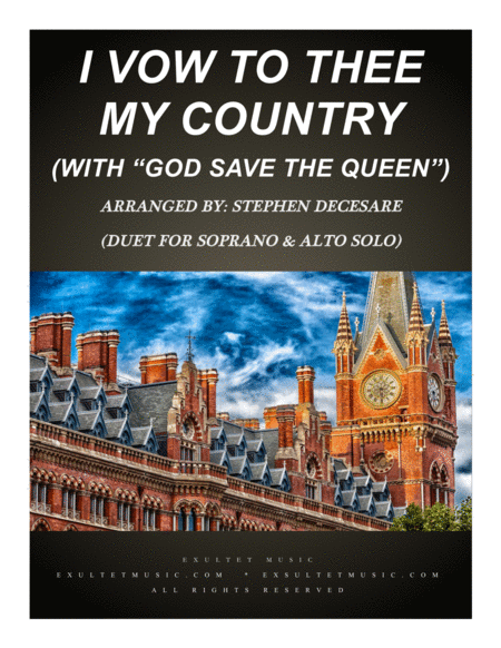 I Vow To Thee My Country With God Save The Queen Duet For Soprano Alto Solo