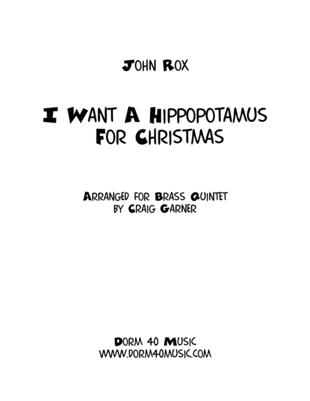 I Want A Hippopotamus For Christmas Hippo The Hero For Brass Quintet