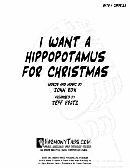 I Want A Hippopotamus For Christmas Hippo The Hero Satb A Cappella