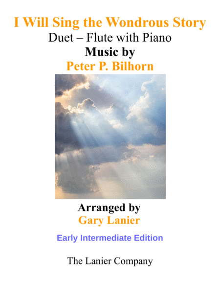 I Will Sing The Wondrous Story Early Intermediate Edition Flute Piano With Parts