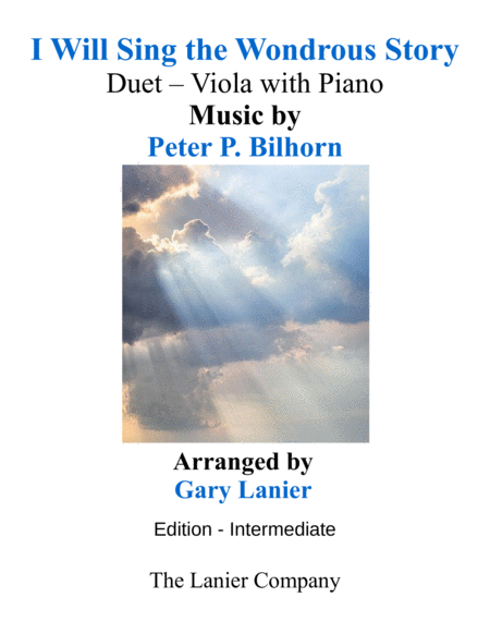 I Will Sing The Wondrous Story Intermediate Edition Viola Piano With Parts