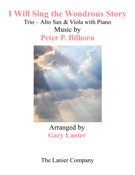 I Will Sing The Wondrous Story Trio Alto Sax Viola With Piano And Parts