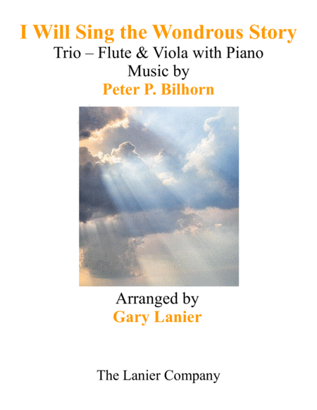 I Will Sing The Wondrous Story Trio Flute Viola With Piano And Parts