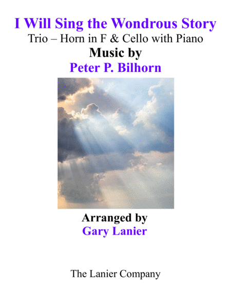 I Will Sing The Wondrous Story Trio Horn Cello With Piano And Parts