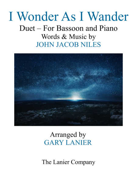 I Wonder As I Wander Duet Bassoon And Piano Score With Bassoon Part