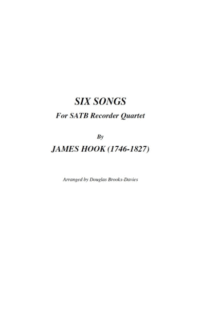 James Hook Six Songs For Satb Recorder Quartet