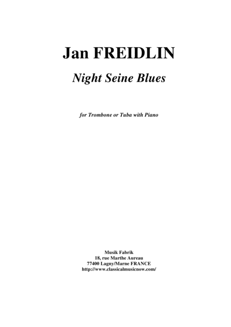 Jan Freidlin Night Seine Blues For Trombone Or Tuba And Piano