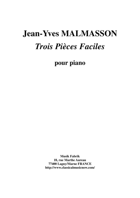 Jean Yves Malmasson Trois Pices Faciles Pour Le Piano Three Easy Piano Pieces