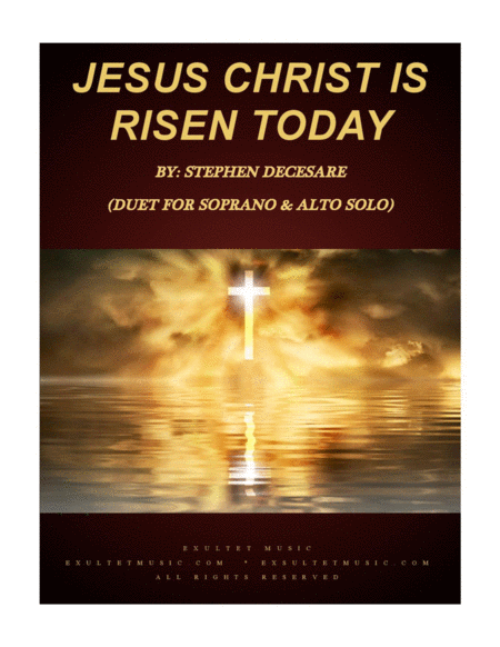 Jesus Christ Is Risen Today Duet For Soprano And Alto Solo