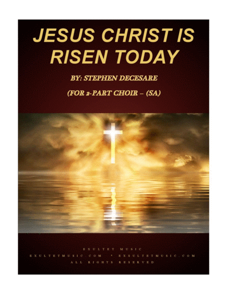 Jesus Christ Is Risen Today For 2 Part Choir Sa
