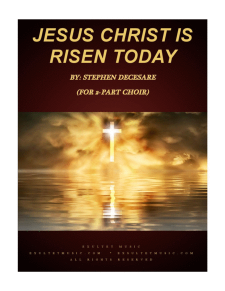 Jesus Christ Is Risen Today For 2 Part Choir