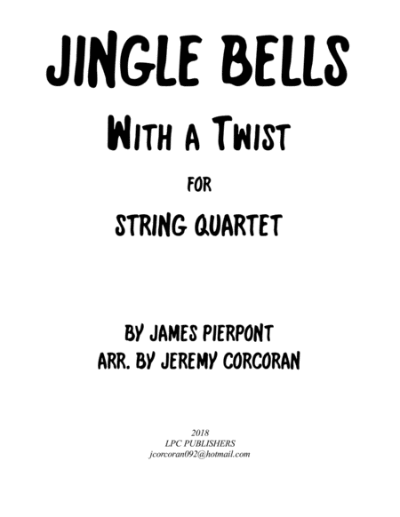 Jingle Bells With A Twist For String Quartet