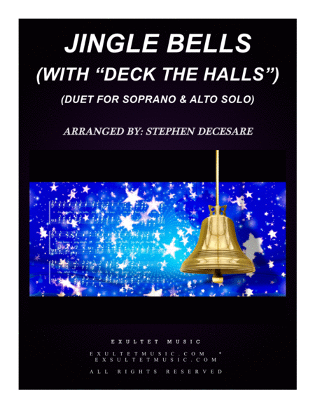 Jingle Bells With Deck The Halls Duet For Soprano And Alto Solo